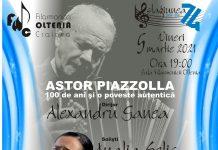 Astor Piazzolla 100 de ani si o poveste autentica la Filarmonica OLTENIA Craiova